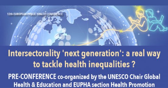 Pre-conference Intersectorality 'next generation': a real way to tackle health inequalities?