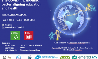 "Videos and resources webinar ""The COVID-19 pandemic: better aligning education and health"" now available!"