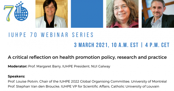 IUHPE webinar: A critical Reflection on Health Promotion Policy, Research and Practice